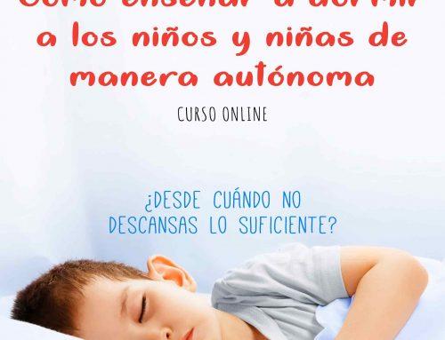 Curso Online: Cómo enseñar a dormir a los niños y niñas de manera autónoma